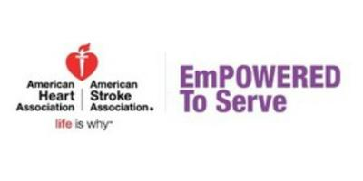 Make the difference with The American Heart Association and EmPOWERED to Serve!