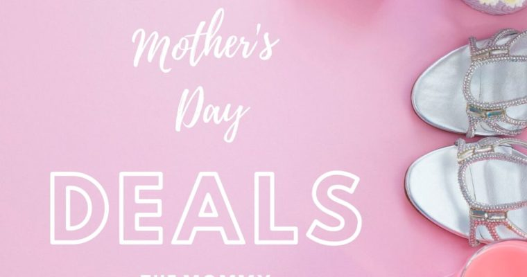 Shop For Mom Deals for Mother's Day