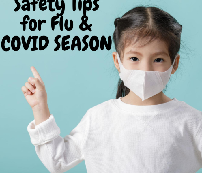 5 Reminders To Be Safe During Flu & COVID Season